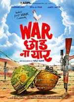 First Look of the movie War Chod na yaar
