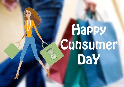 Happy Cunsumer DaY