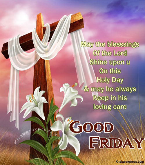 Have A Blessed On Good Friday