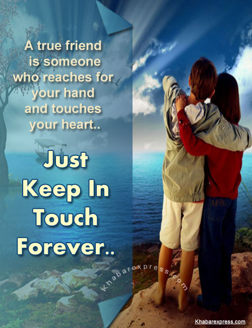 Just Keep In Touch forever