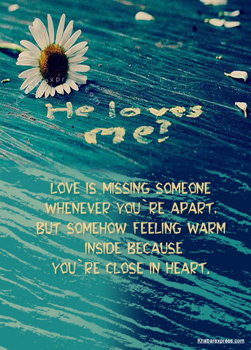 Love is missing some one