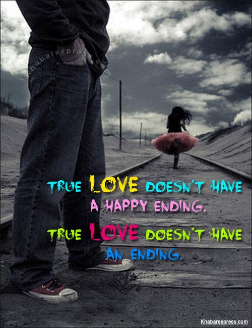 True love dosen't have a happy ending