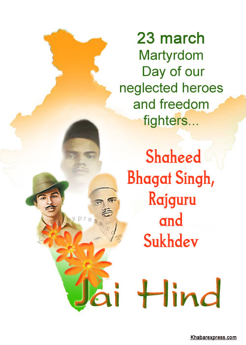 23 march  Martyrdom  Day of Shaheed  Bhagat Singh,