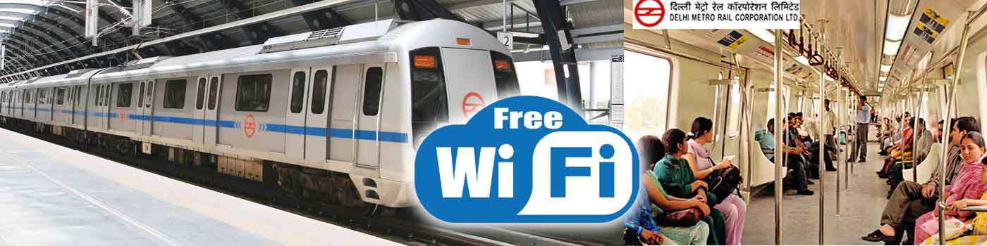 Free High Speed Wi-Fi for Delhi Metro Passengers